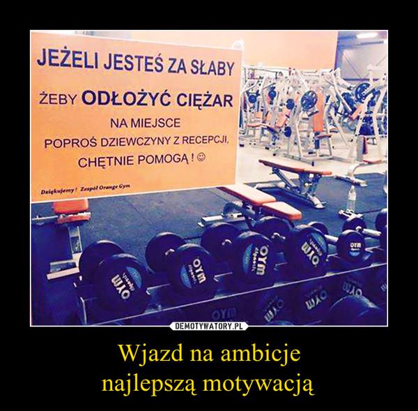 Źródło: http://demotywatory.pl/